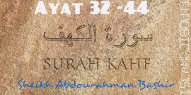 Tafsiirka Quraanka Surah Al-Kahf (32-44)