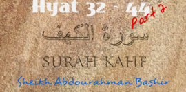 Tafsiirka Quraanka Surah Al-Kahf (32-44) part 02