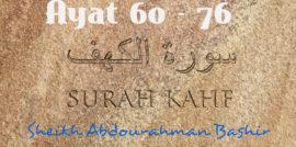 Tafsiirka Quraanka Surah Al-Kahf (60-76)