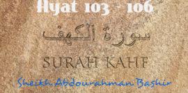 Tafsiirka Quraanka Surah Al-Kahf (103-106)