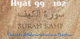 Tafsiirka Quraanka Surah Al-Kahf (99-102)